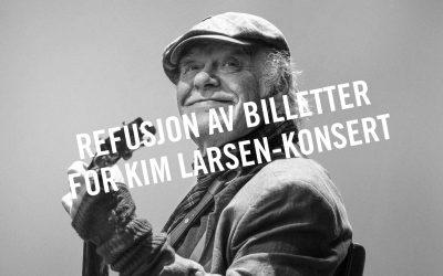 Refusjon av Kim Larsen-billett? Slik gjør du