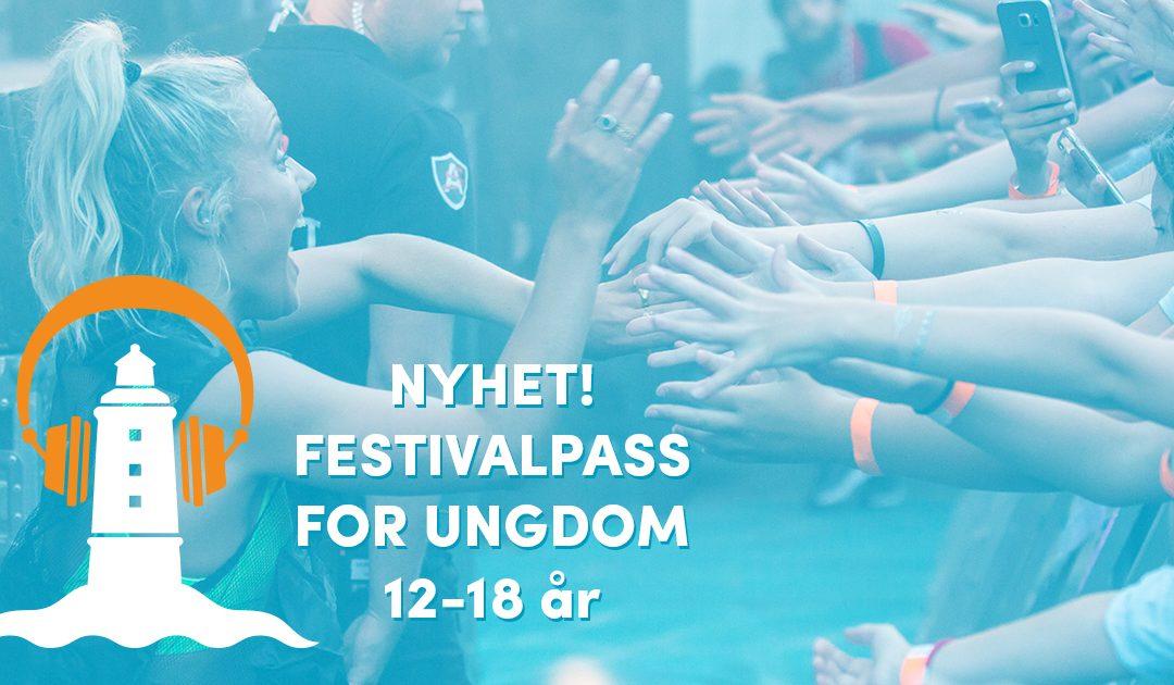NYHET! Festivalpass for ungdom 12–18 år, til halv pris!