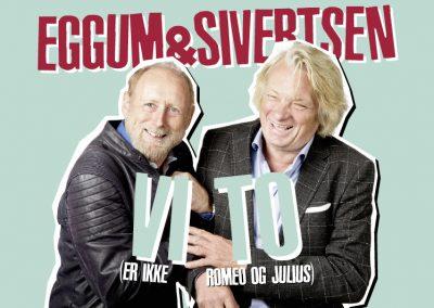 Eggum & Sivertsen: VI TO (er ikke Romeo og Julius)